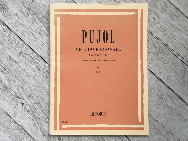 PUJOL - Metodo razionale per chitarra Vol. 1