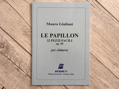 MAURO GIULIANI - Le papillon 32 pezzi facili Op. 50