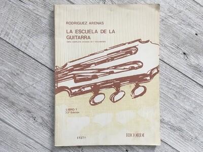RODRIGUEZ ARENAS - La escuela de la guitarra Vol. 1