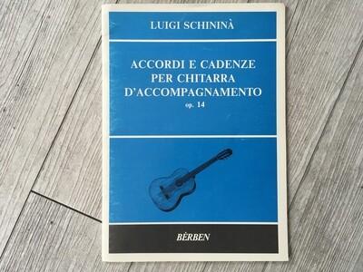 LUIGI SCHININÀ - Accordi e cadenze per chitarra d'accompagnamento Op. 14