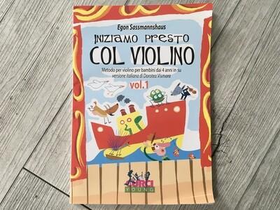EGON SASSOMANNSHAUS - Iniziamo presto con violino Vol. 1