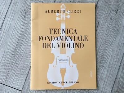 ALBERTO CURCI - Tecnica fondamentale del violino Vol. 1