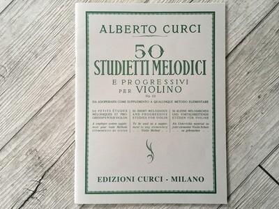 ALBERTO CURCI - 50 studietti melodici e progressivi per violino Op. 22