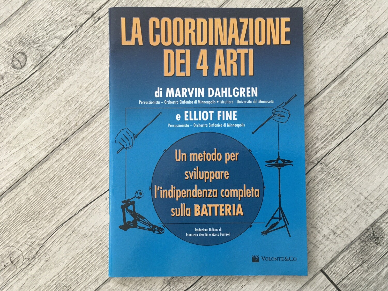 MARVIN DAHLGREN E ELLIOT FINE - La coordinazione dei 4 arti per batteria
