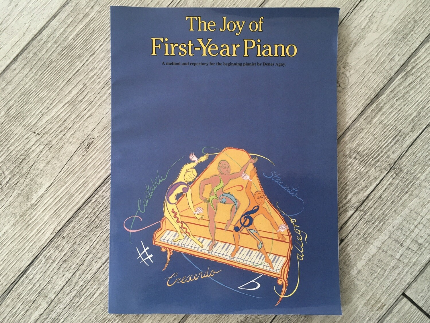 THE JOI OF FIRST YEAR PIANO