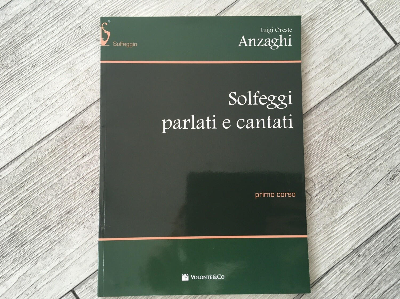 LUIGI ORESTE ANZAGHI - Solfeggi parlati e cantati Vol. 1