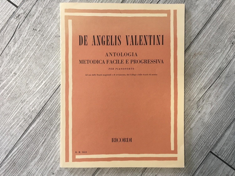 DE ANGELIS VALENTINI - Antologia metodica facile e progressiva per pianoforte