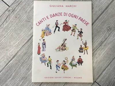 GIULIANA MARCHI - Canti e danze di ogni paese