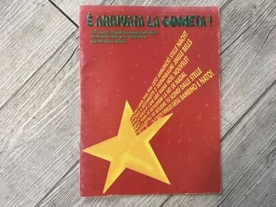 È ARRIVATA LA COMETA - 18 canti tradizionali natalizi