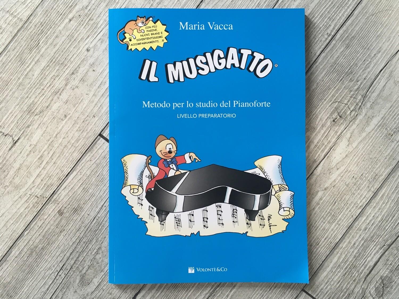 MARIA VACCA - Il musigatto - metodo per lo studio del pianoforte Livello preparatorio
