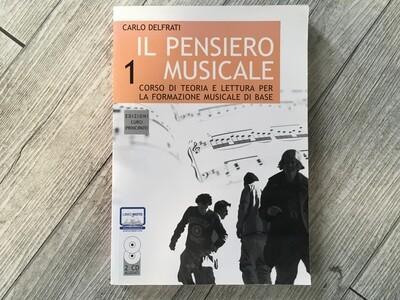 CARLO DELFRATI - Il pensiero musicale Vol. 1