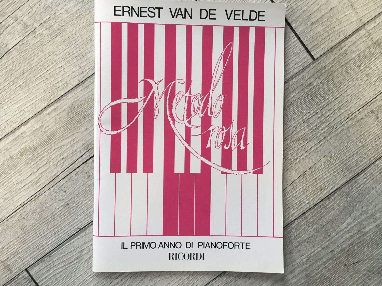 ERNEST VAN DE VELDE - Metodo rosa - Il primo anno di pianoforte