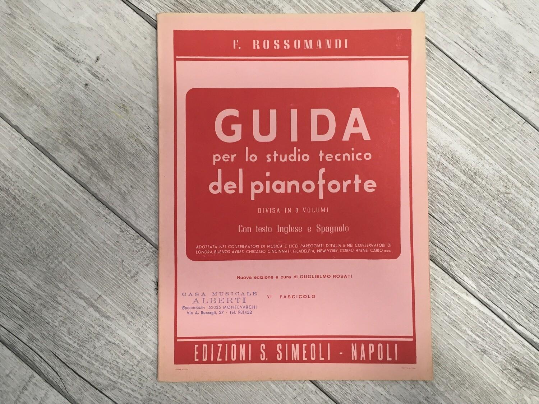 R. ROSSOMANDI - Guida per lo studio tecnico del pianoforte Vol. 6