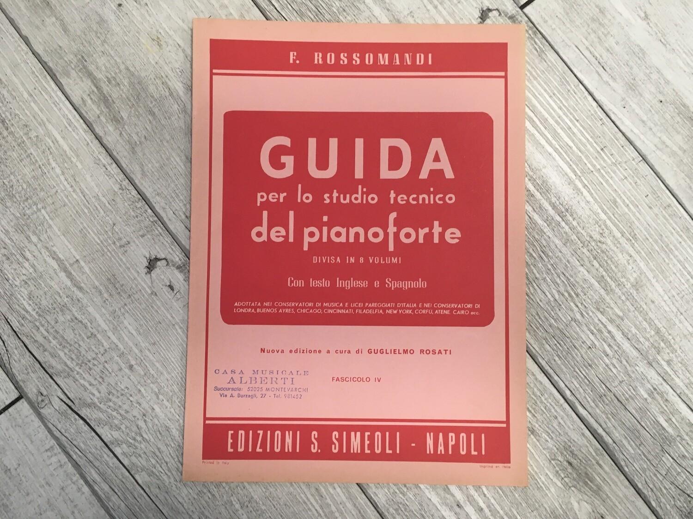 R. ROSSOMANDI - Guida per lo studio tecnico del pianoforte Vol. 4