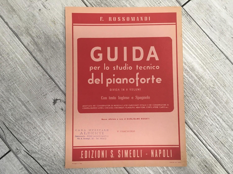 R. ROSSOMANDI - Guida per lo studio tecnico del pianoforte Vol. 5