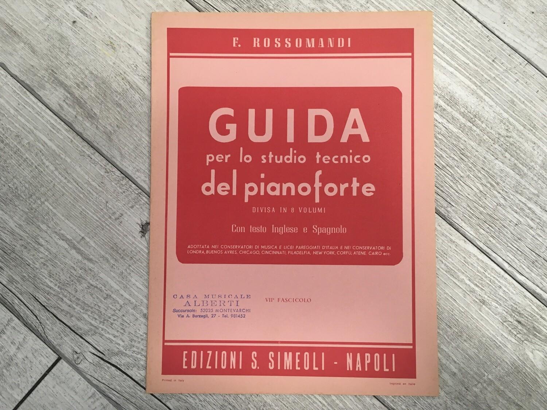 R. ROSSOMANDI - Guida per lo studio tecnico del pianoforte Vol. 7