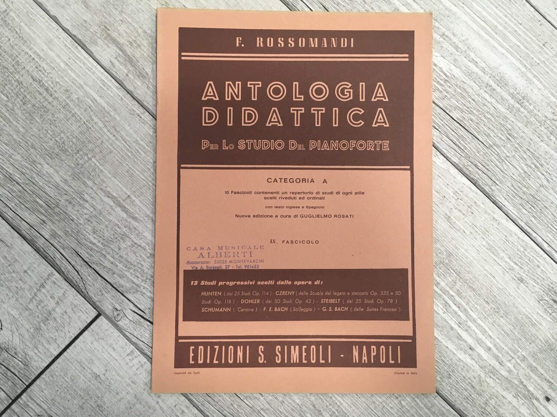 F. ROSSOMANDI - Antologia didattica per lo studio del pianoforte Categoria A Vol. 9