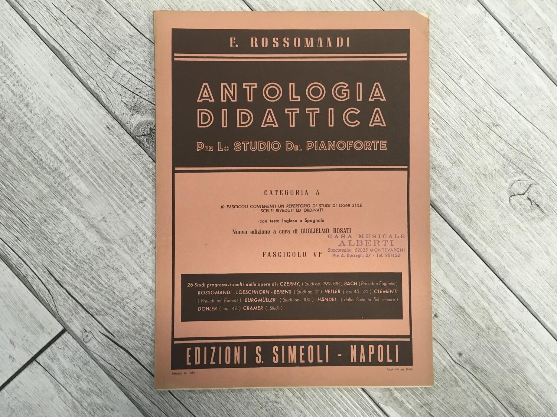 F. ROSSOMANDI - Antologia didattica per lo studio del pianoforte Categoria A Vol. 6