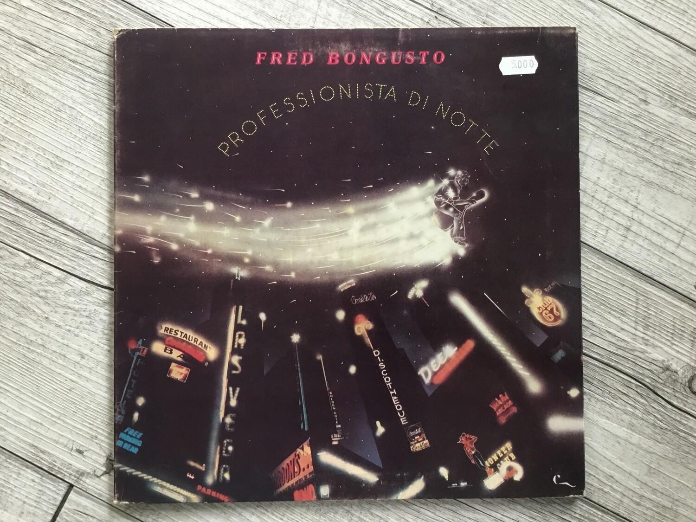 FRED BONGUSTO - Professionista di notte