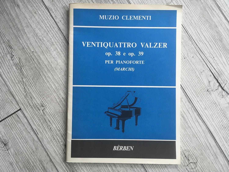 MUZIO CLEMENTI - Ventiquattro valzer per pianoforte Op. 38 e Op. 39