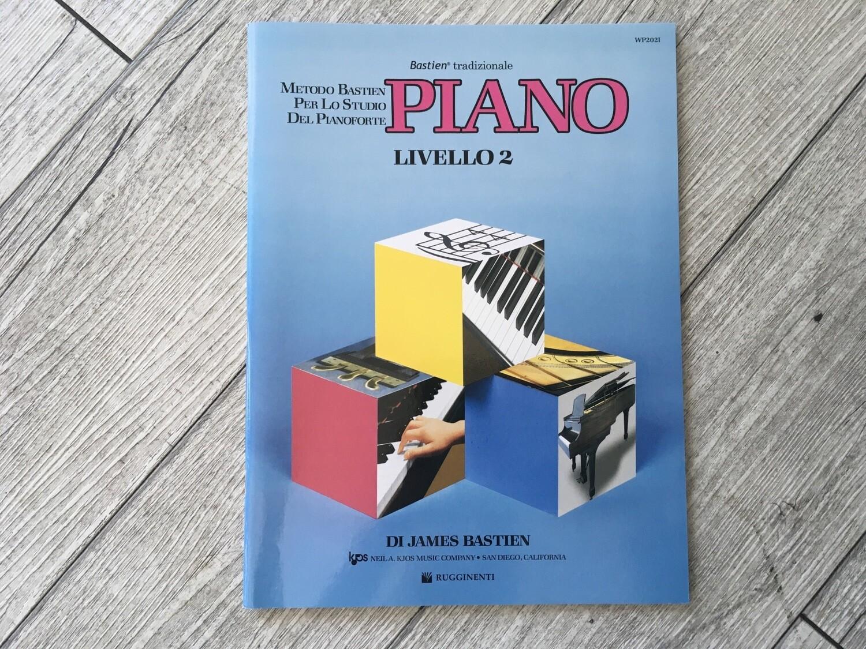 JAMES BASTIEN - Piano Livello 2