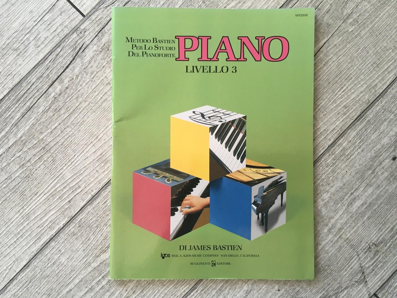 JAMES BASTIEN - Piano Livello 3