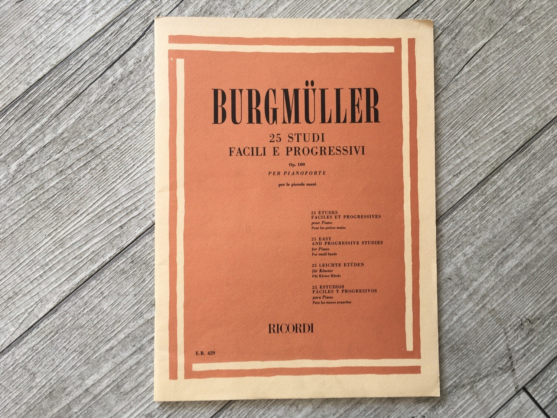 BURGMULLER - 25 Studi Facili E Progressivi Per Pianoforte Op. 100