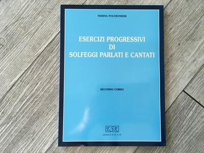 NERINA POLTRONIERI - Esercizi progressivi di solfeggio parlati e cantati Vol. 2