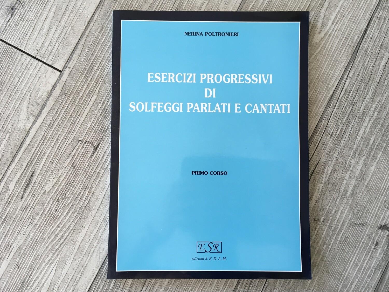 NERINA POLTRONIERI - Esercizi progressivi di solfeggio parlati e cantati Vol. 1