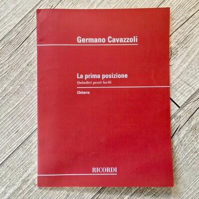 GERMANO CAVAZZOLI - La prima posizione 15 pezzi facili per chitarra