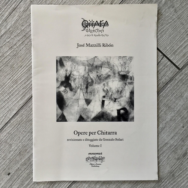 JOSÈ MAZZILLI RIBÒN - Opere per chitarra Vol. 1 (revisionate e diteggiate da Gonzalo Solari)