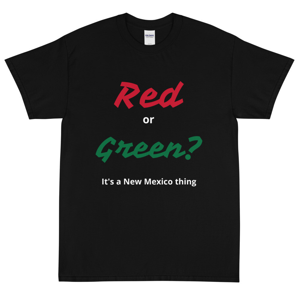 """""""Red or Green?"""" tee"""
