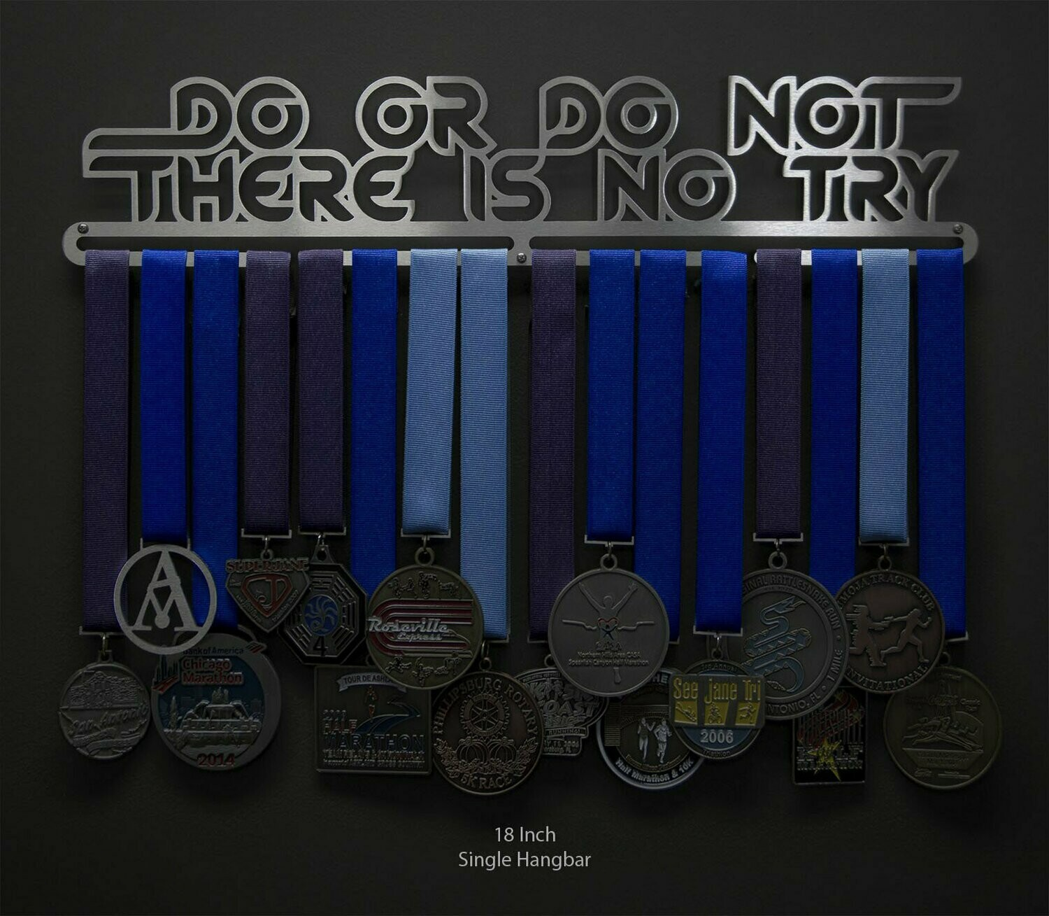 Do Or Do Not There Is No Try Medal Hanger