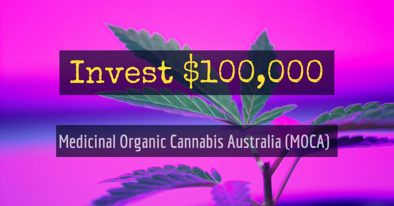 Buy 100,000 Shares in Medicinal Organic Cannabis Australia (MOCA)