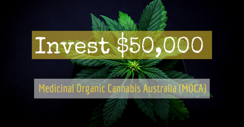 Buy 50,000 Shares in Medicinal Organic Cannabis Australia (MOCA)