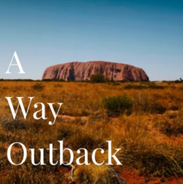 A Way Outback
