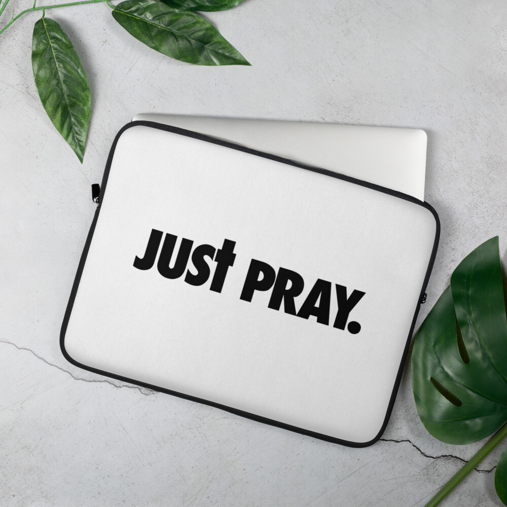 Just Pray Laptop Sleeve