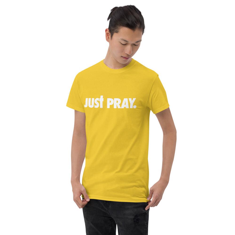 Just Pray Short Sleeve T-Shirt