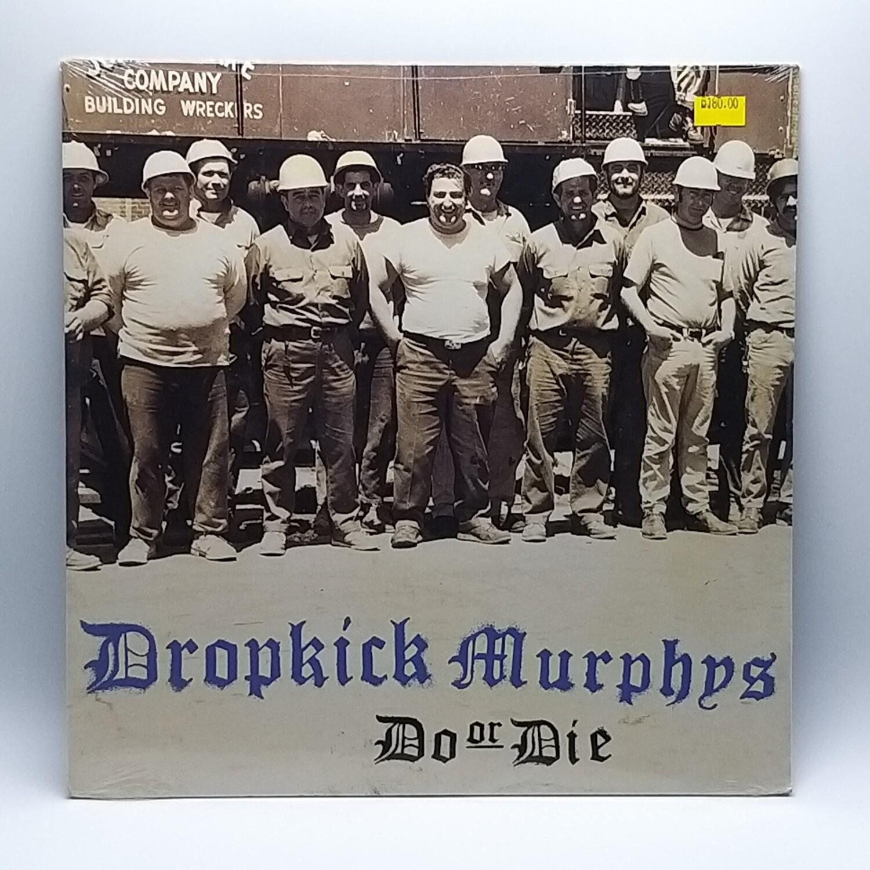 DROPKICK MURPHYS -DO OR DIE- LP