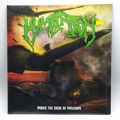 HUMILIATION -UNDER THE SIEGE OF INVASION- LP