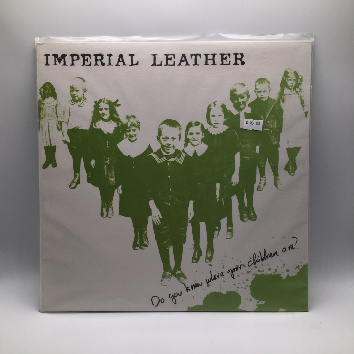 IMPERIAL LEATHER -DO YOU KNOW WHERE YOUR CHILDEN ARE- LP