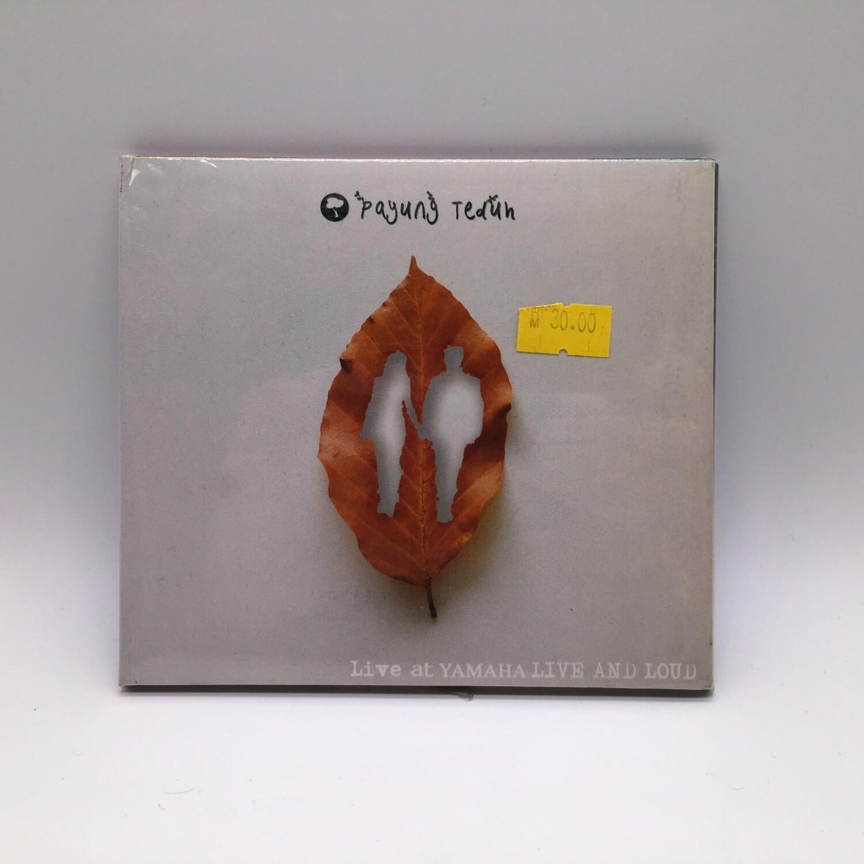 PAYUNG TEDUH -LIVE AT YAMAHA LIVE AND LOUD- CD