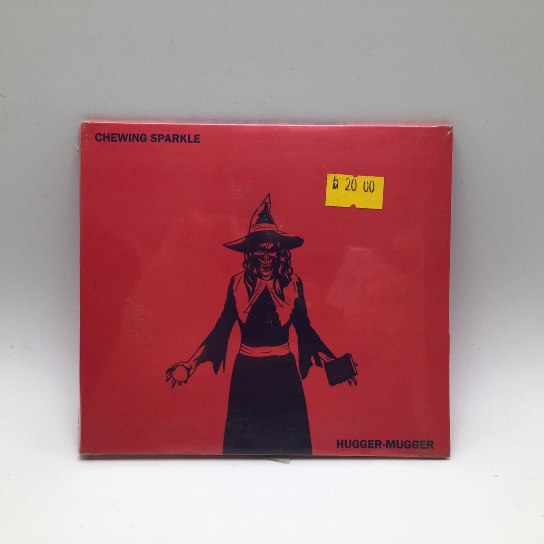 CHEWING SPARKLE -HUGGER MUGGER- CD