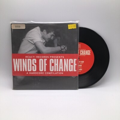 V/A -REACT! RECORDS PRESENT WINDS OF CHANGE A HARDCORE COMPILATION- 2X7 INCH