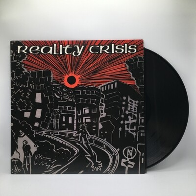 REALITY CRISIS -OPEN THE DOOR AND INTO THE NEW CHAOTIC WORLD- LP
