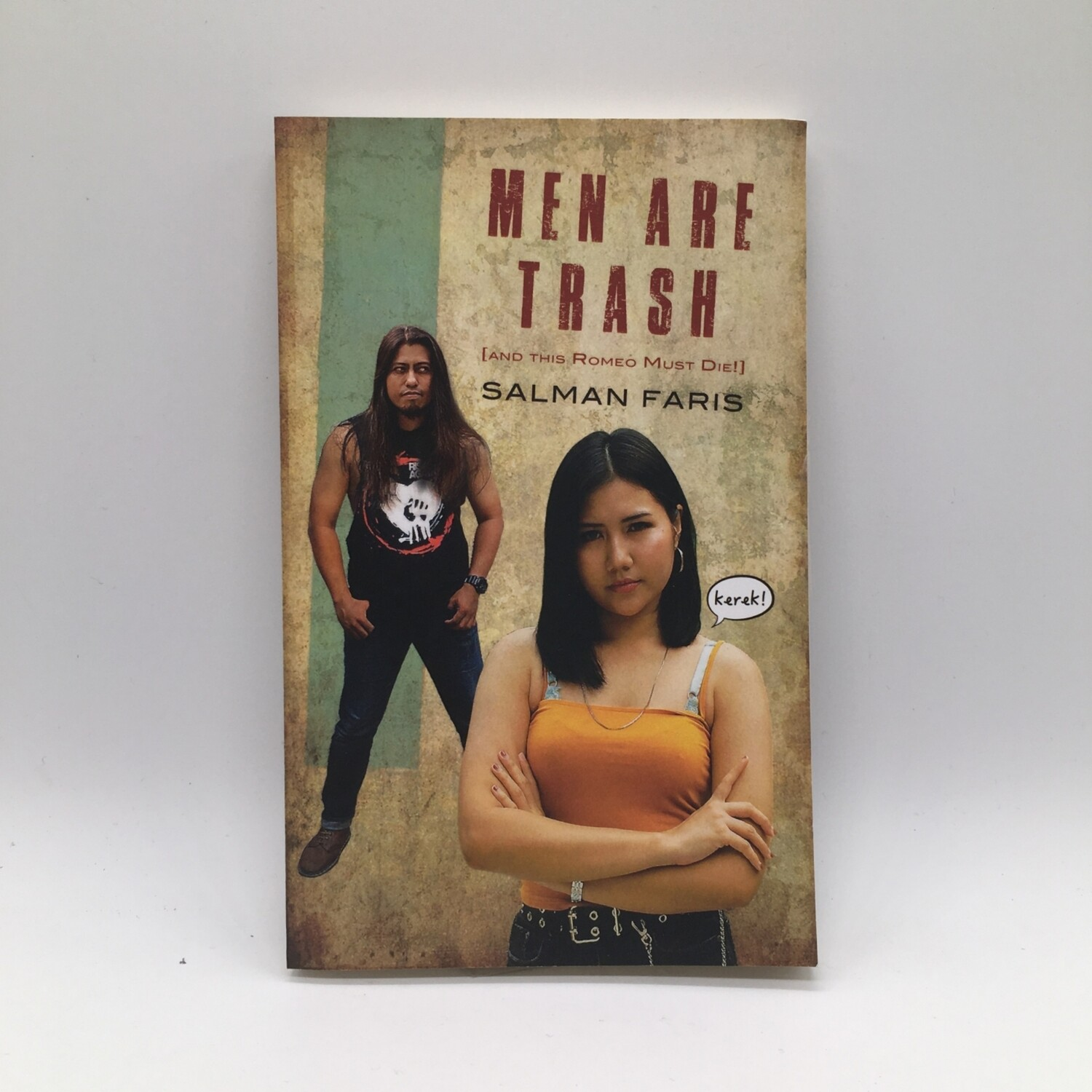 MEN ARE TRASH -AND THIS ROMEO MUST DIE!- BOOK