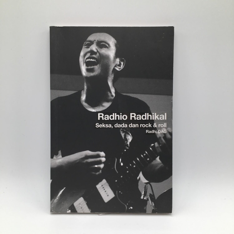 RADHIO RADHIKAL -SEKSA DADA DAN ROCK N ROCL: RADHI OAG- BOOK