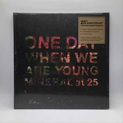MINERAL -ONE DAY WHEN WE ARE YOUNG: MINERAL AT 25- 10 INCH EP + BOOK