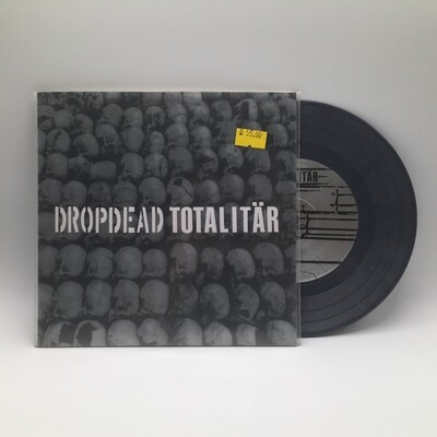 DROPDEAD / TOTALITAR -SPLIT- 7 INCH