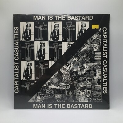 MAN IS THE BASTARD / CAPITALIST CASUALTIES -SPLIT- LP
